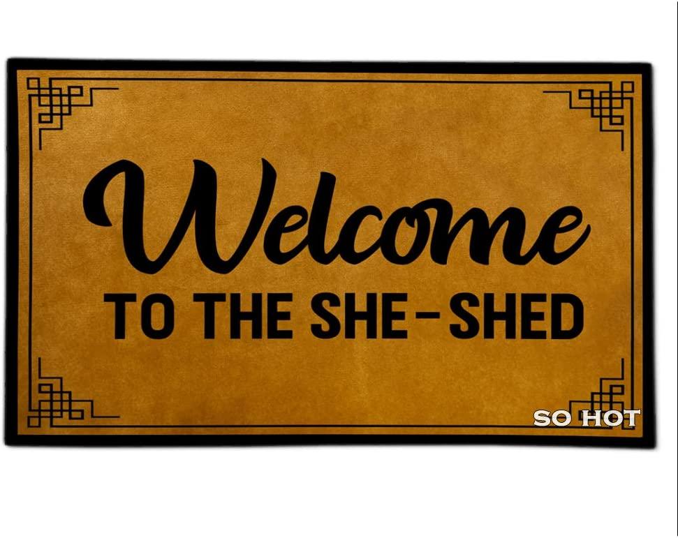 So Hot Funny Door mat Custom Indoor Welcome to The she-shed 18X30 InchHome and Office Decorative Entry Rug Garden/Kitchen/Bedroom Mat Non-Slip Rubber