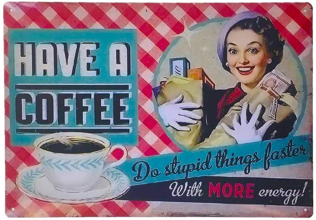 Coffee Bar Decor Metal Vintage Tin Sign Decor-Have A Coffee Sign/Plaque Coffee Bar Decor Sign,12