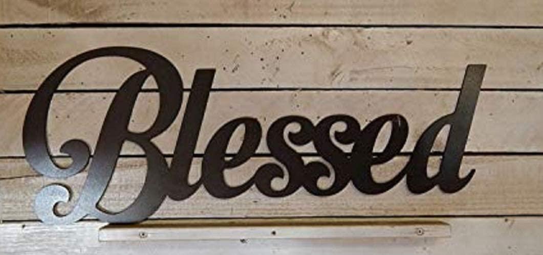 EvyAnn Designs Blessed, Inspiration Decor, Encouragement Sign, Inspiration, Indoor/Outdoor Decor, Kitchen Decor, House Decor, Metal, Bathroom Décor