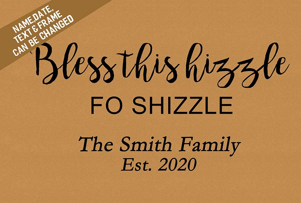 Custom Doormat Funny for Front Door, Bless This Hizzle Fo Shizzle Door Mat, Personalized Your Family Name Floor Mat Rug Non-Slip Entrance Indoor/Outdoor/Bathroom/Kitchen/Home Mats 30 by 18 inch