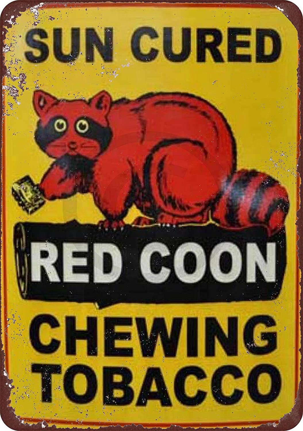 AMELIA SHARPE Metal Sign Retro Sun Cures red Raccoon Chewing tobaccoSign Wall 12x8 inches Decoration Home Restaurant bar cave Outdoor Vintage tin Sign Decoration Poster