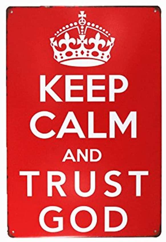 YILMEN Keep Calm and Trust God Retro Vintage Decor Metal Tin Sign 12 X8 Inches Garage Wall Art Sticker (M0081)