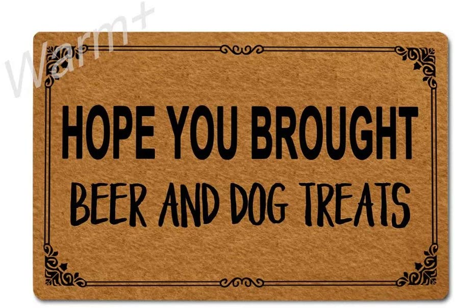 Warm+ Doormat Hope You Brought Beer and Dog Treats Door Mat with Rubber Backing Home Decor Indoor Mats for Entry Front Floor Mats 23.6 x 15.7 Inches
