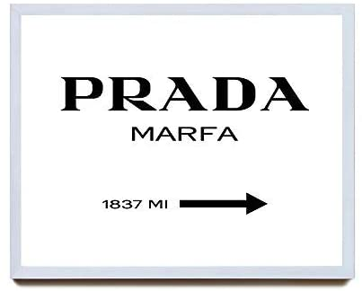 Wall Art- Marfa Sign Print White Version Gossip Girl Sign Prada Poster, Decorative Home Wall Art, Framed Sign for Home Wedding Party Farmhouse, Personalized Housewarming Gift, 16x20, Best Present
