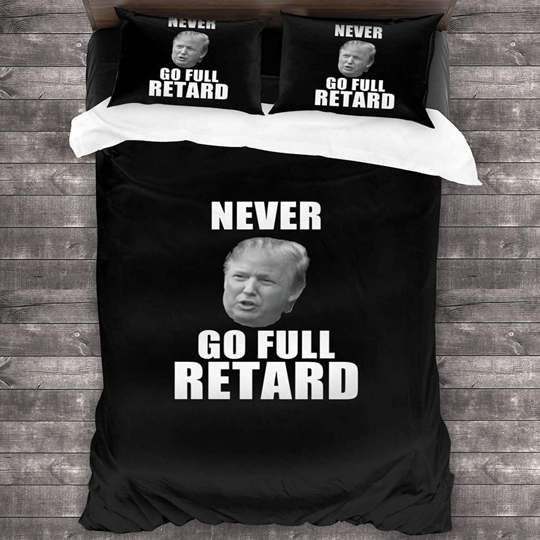 Jayjun Never-Go-Full-Retard-Trump Three Piece Bedding 100% Soft Microfiber Bed Suit Bedroom Decoration Three Piece Set