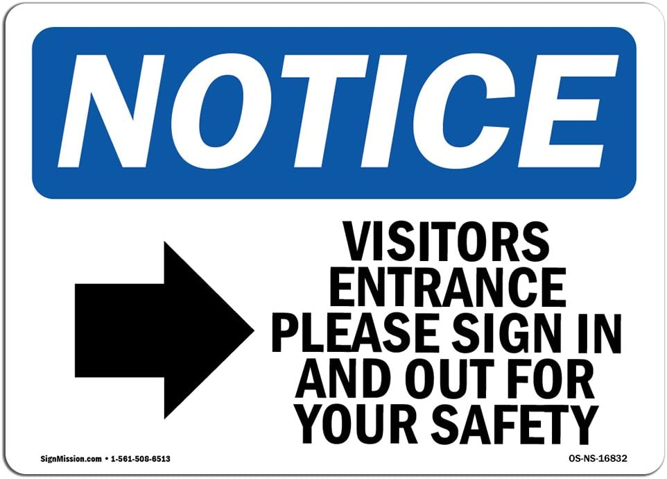 OSHA Notice Signs - Notice Visitor Entrance Please Sign in Sign | Extremely Durable Made in The USA Signs or Heavy Duty Vinyl Label | Protect Your Construction Site, Warehouse & Business
