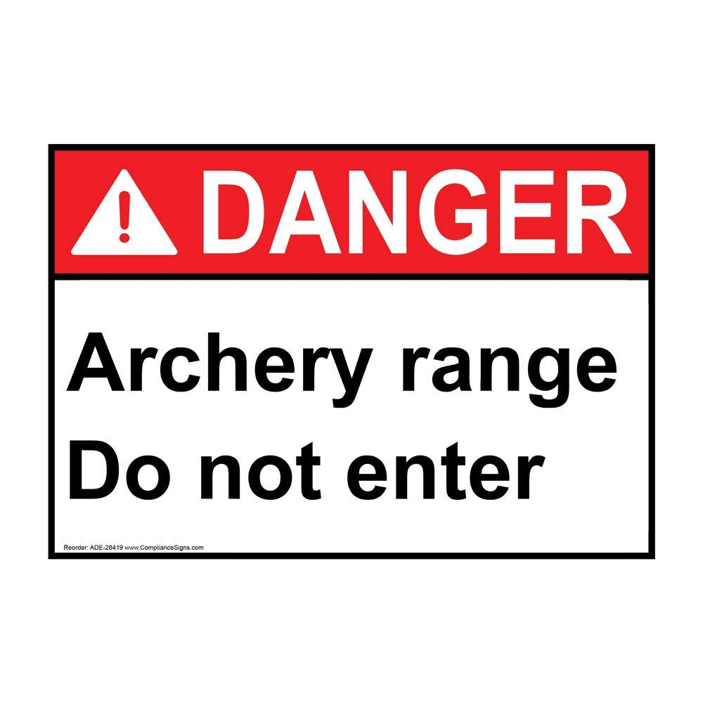 Danger Caution Archery Range Do Not Enter ANSI Safety Sign, 14x10 in. Aluminum for Enter/Exit by ComplianceSigns
