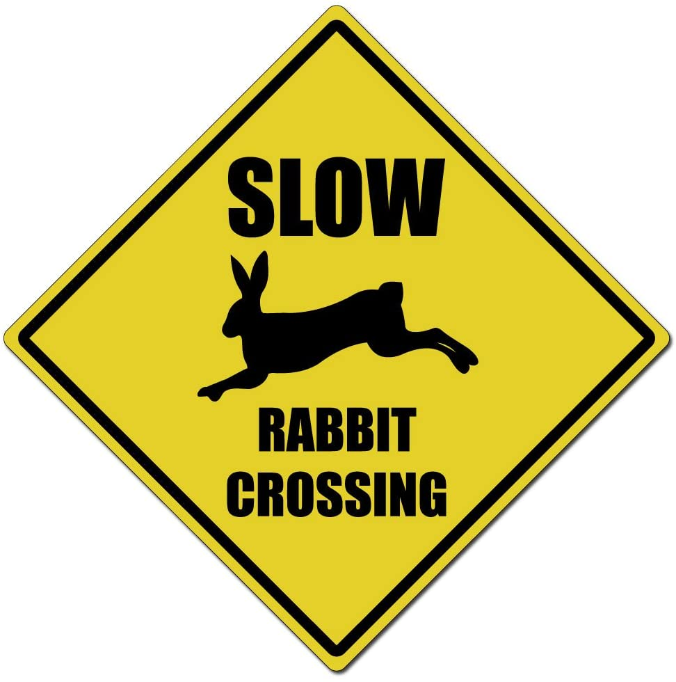 Dark Spark Decals Slow Rabbit Crossing Caution Sign - 11