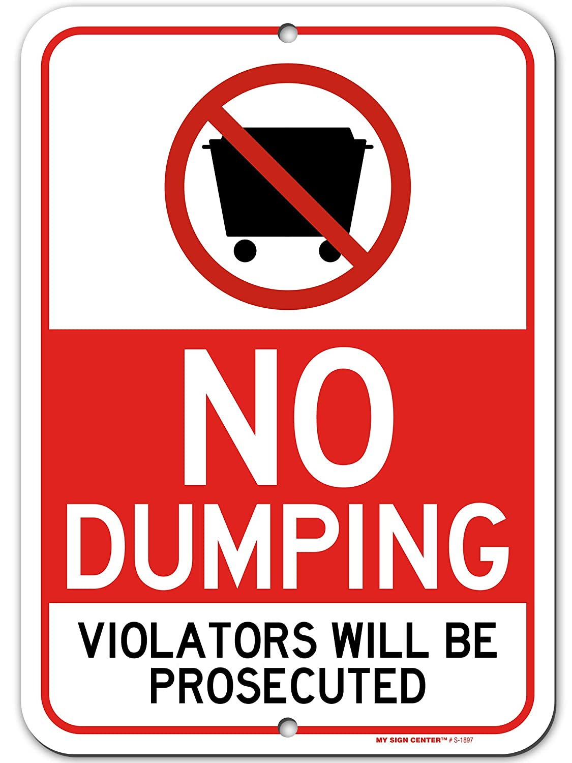 """Private Property No Dumping Sign Violators Will Be Prosecuted, 10"""" x 14"""", Made Out of .040 Rust-Free Aluminum, Indoor/Outdoor Use, UV Protected and Fade-Resistant, by My Sign Center"""