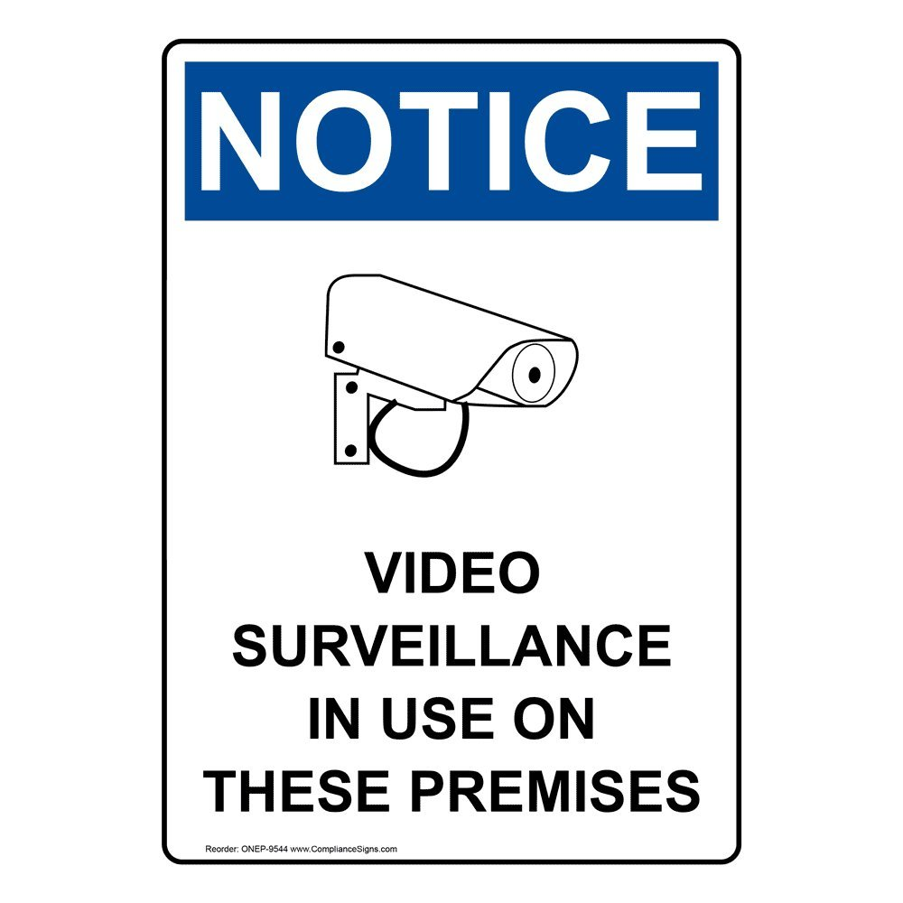 Vertical Notice Video Surveillance in Use On These Premises OSHA Safety Sign, 10x7 in. Plastic for Security/Surveillance by ComplianceSigns