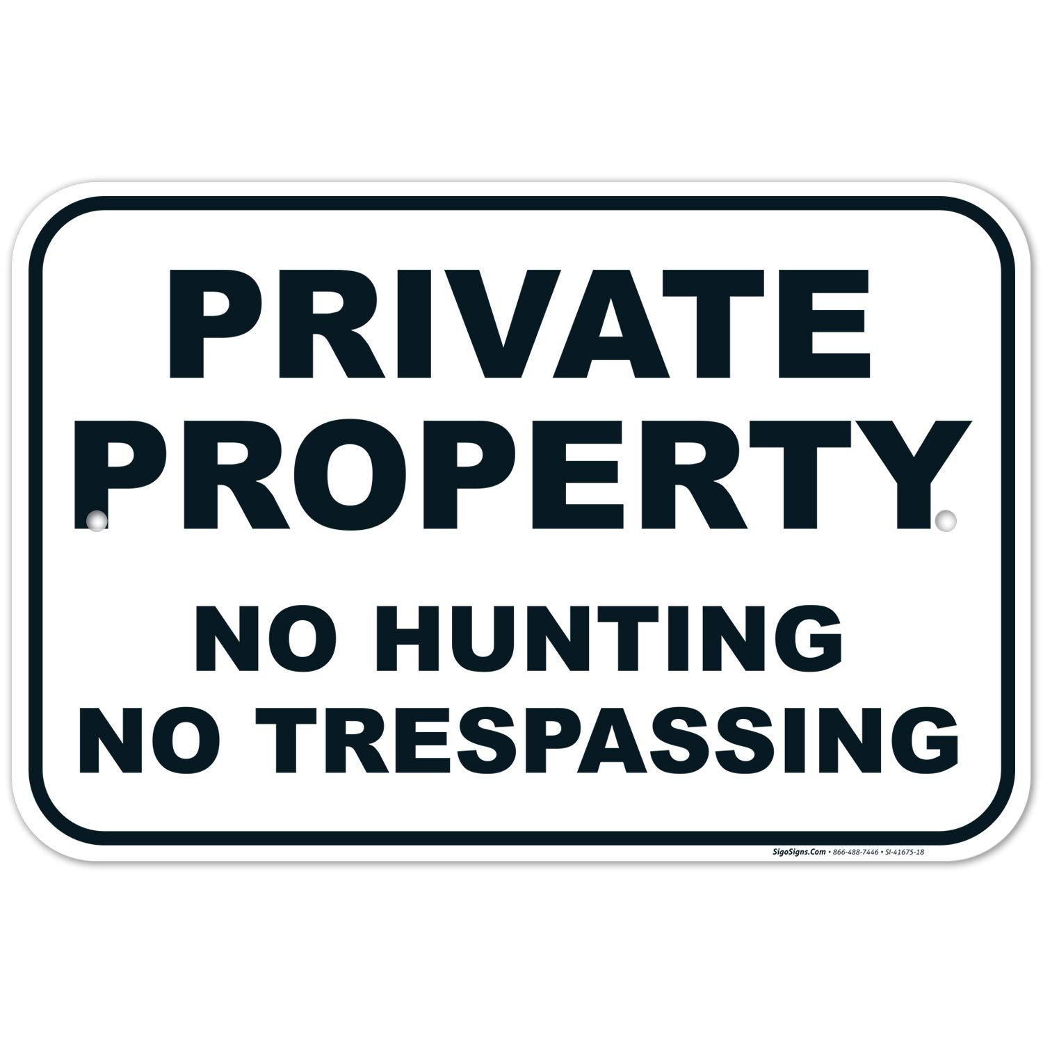 Private Property: No Hunting, No Trespassing Sign,