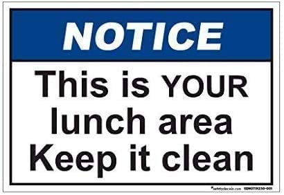 12 X 8 Inch,Notice This is Your Lunch Area Keep It Clean,Warning Traffic Notice Road Safety Street Metal Tin Sign