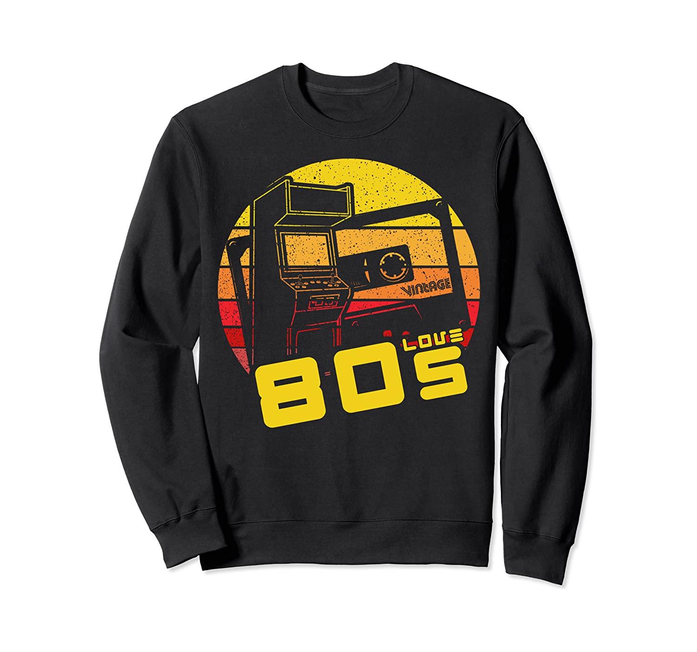 Eighties Style I Love 80s Vintage Sweatshirt