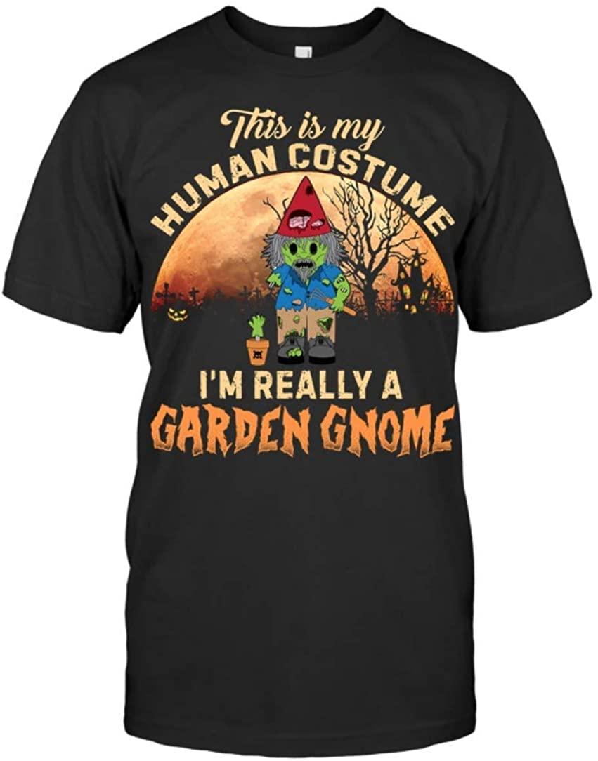 Funny Garden Shirt This is My Human Costume I'm Really A Garden Gnome Special T-Shirt Gift for Men Women