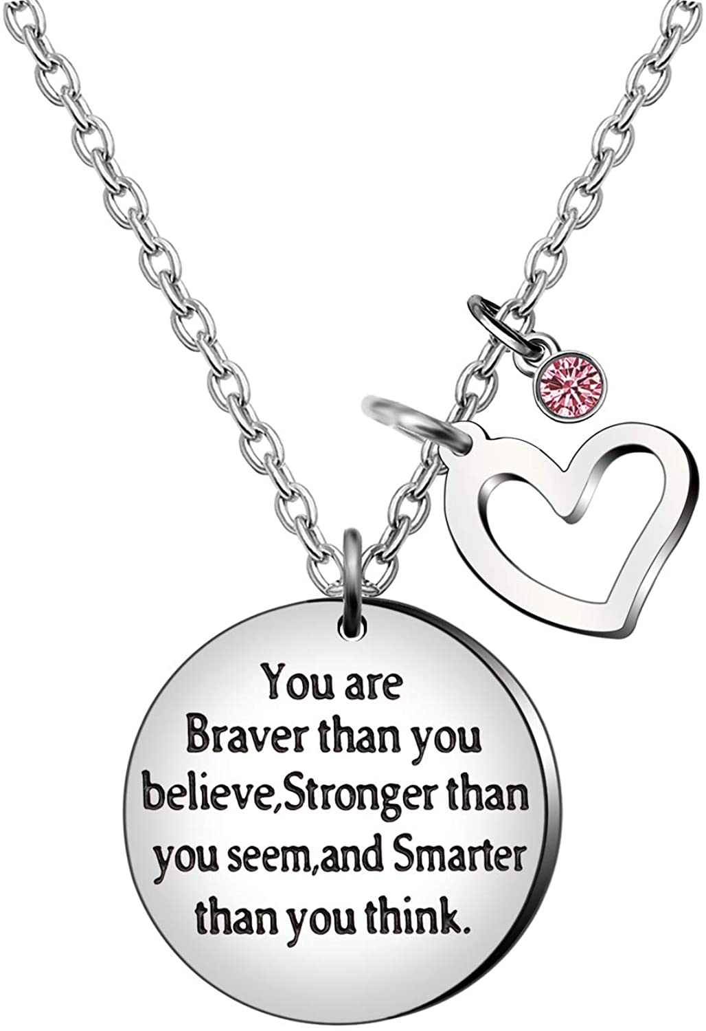 Lettering You are Braver Than You Believe,Stronger Than You Seem,and Smarter Than You Think Birthstone Heart Pendant Necklace Women Jewelry Friend Graduation Encourage Inspiration Gift