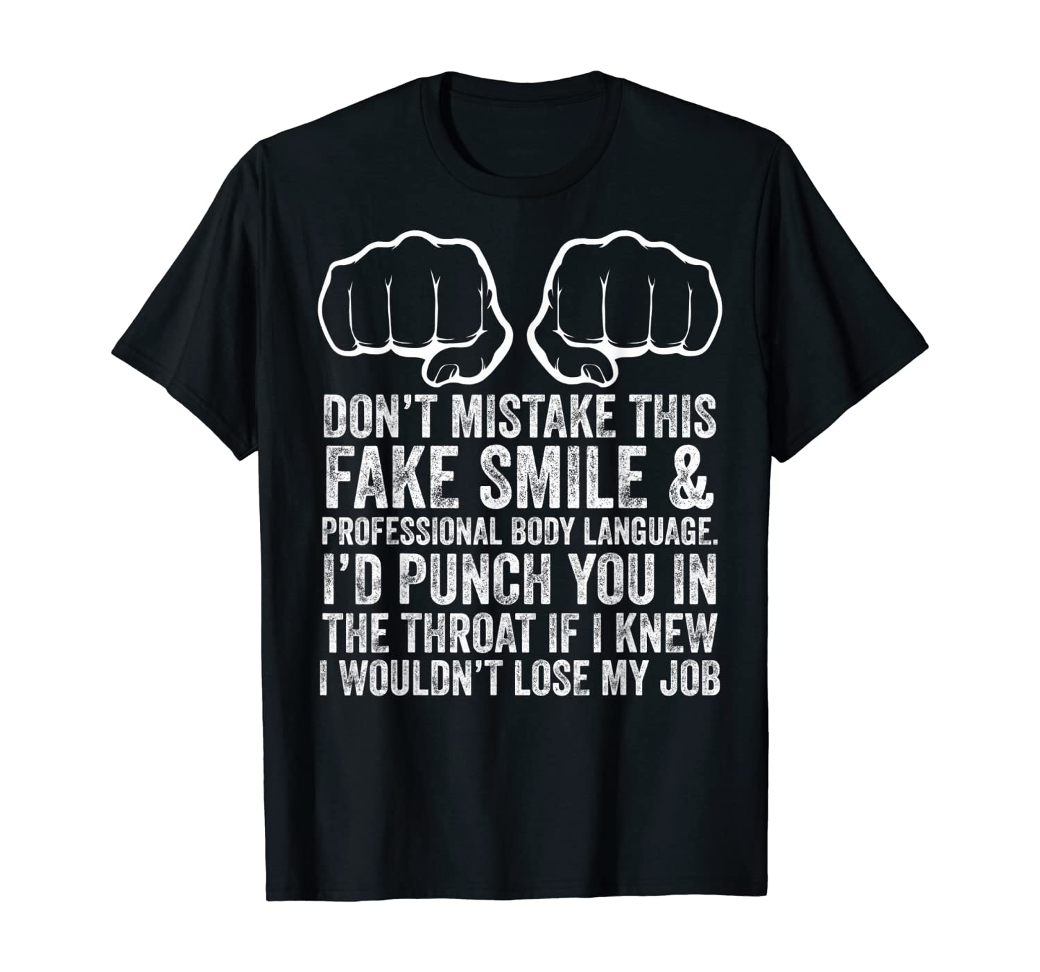 Job Makes Me Want To Throat Punch Coworkers Funny T-Shirt
