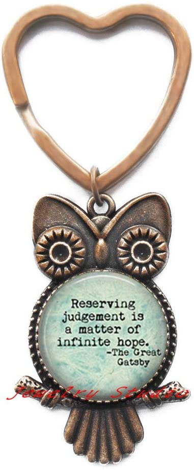 Reserving Judgement is a Matter of Infinite Hope Owl Keychain Great Book Owl Keychain Party Quote Owl Keychain, Christmas Gift-HZ0218
