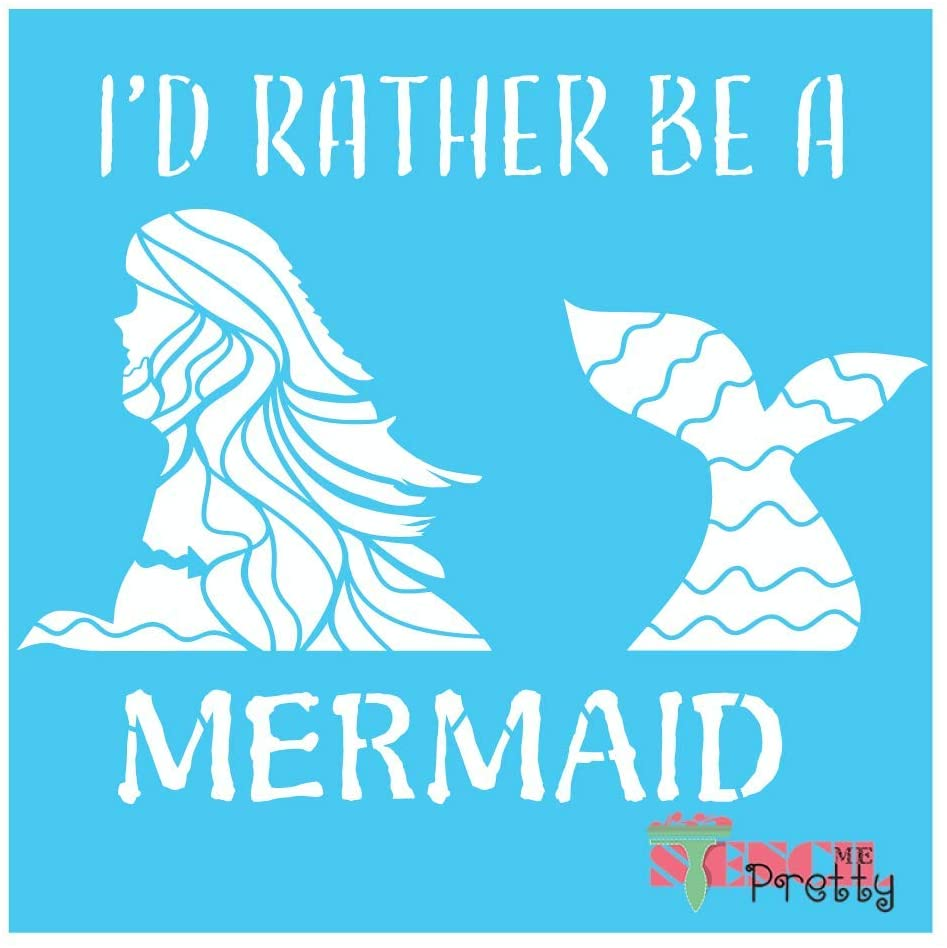I'd Rather Be A Mermaid Nautical Beach Decor Stencil-XS (9.5 x 8)| Brilliant Blue Color Material