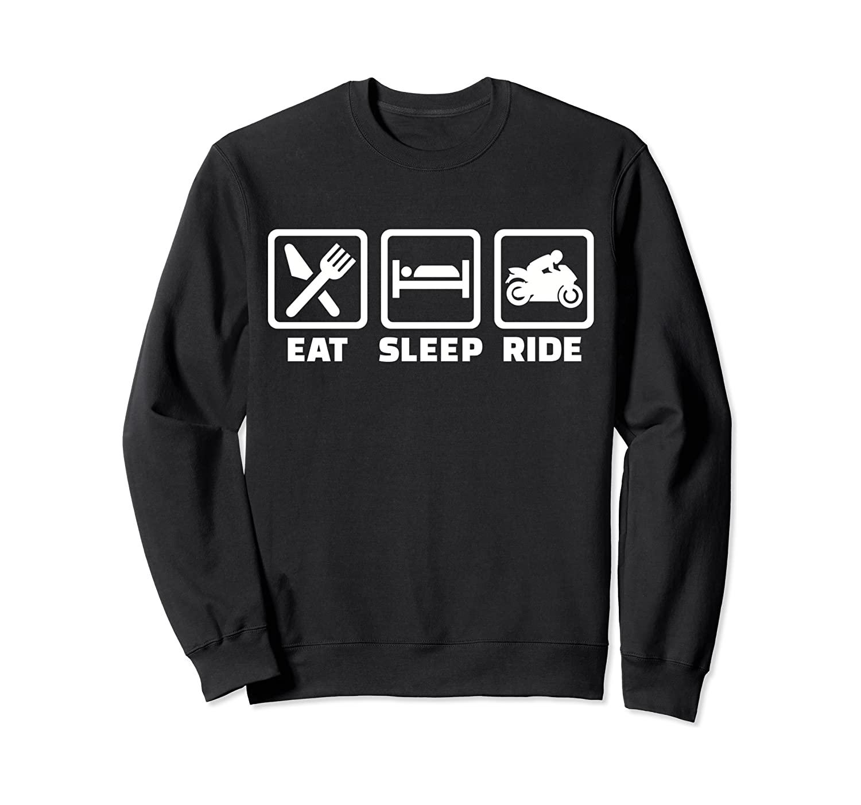 Eat sleep ride motorcycle Sweatshirt