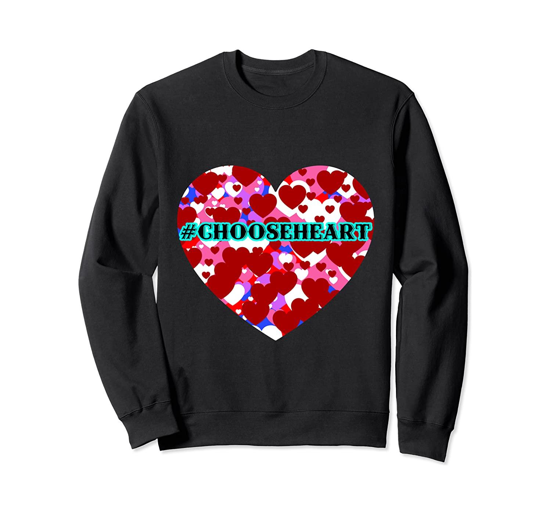 #Choosekind Hashtag Heart Spread Love Kindness Cool Humor Sweatshirt