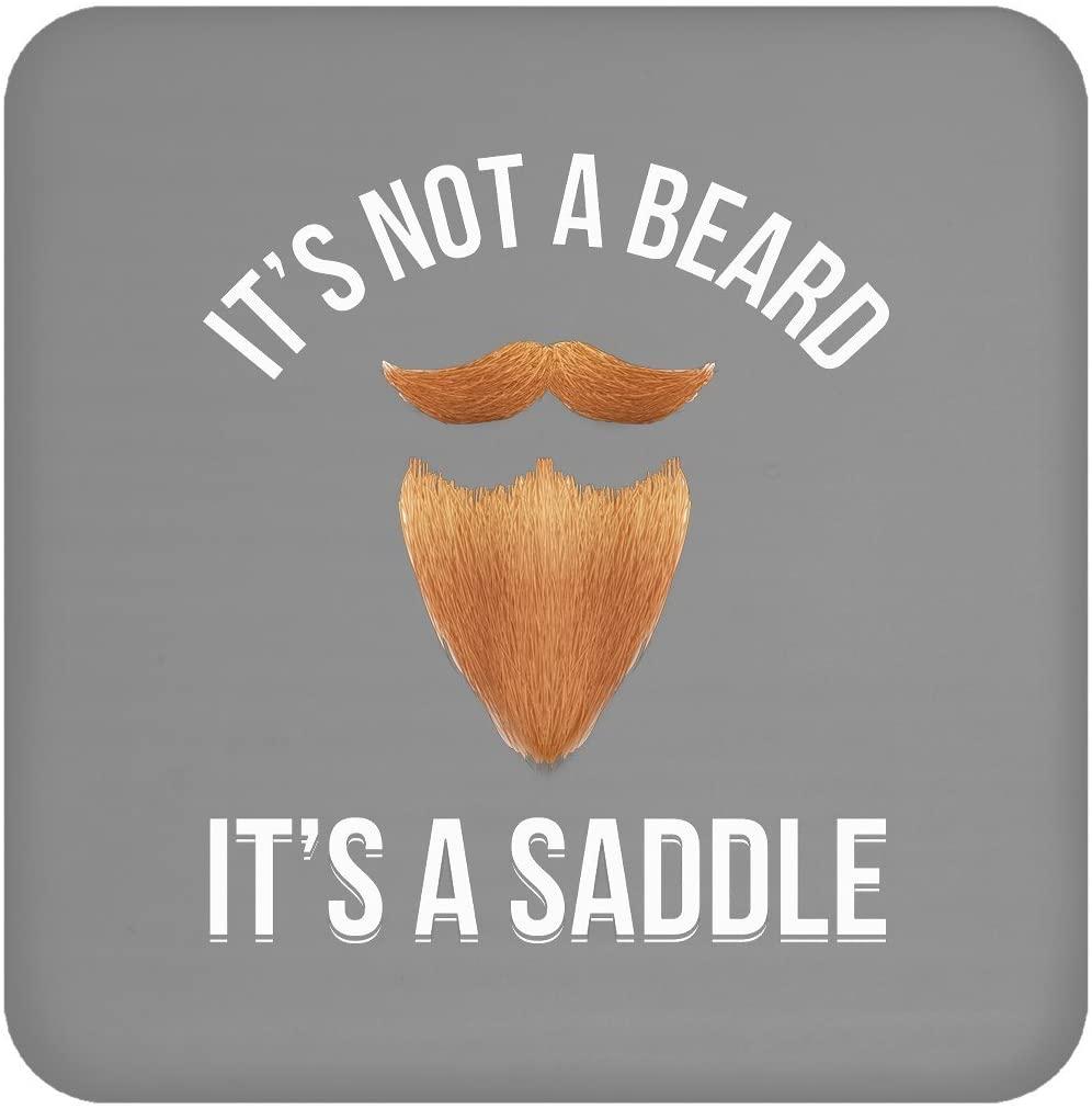 It'S Not A Beard It'S A Saddle Funny Beard Hipster Boyfriend Gift, Coaster
