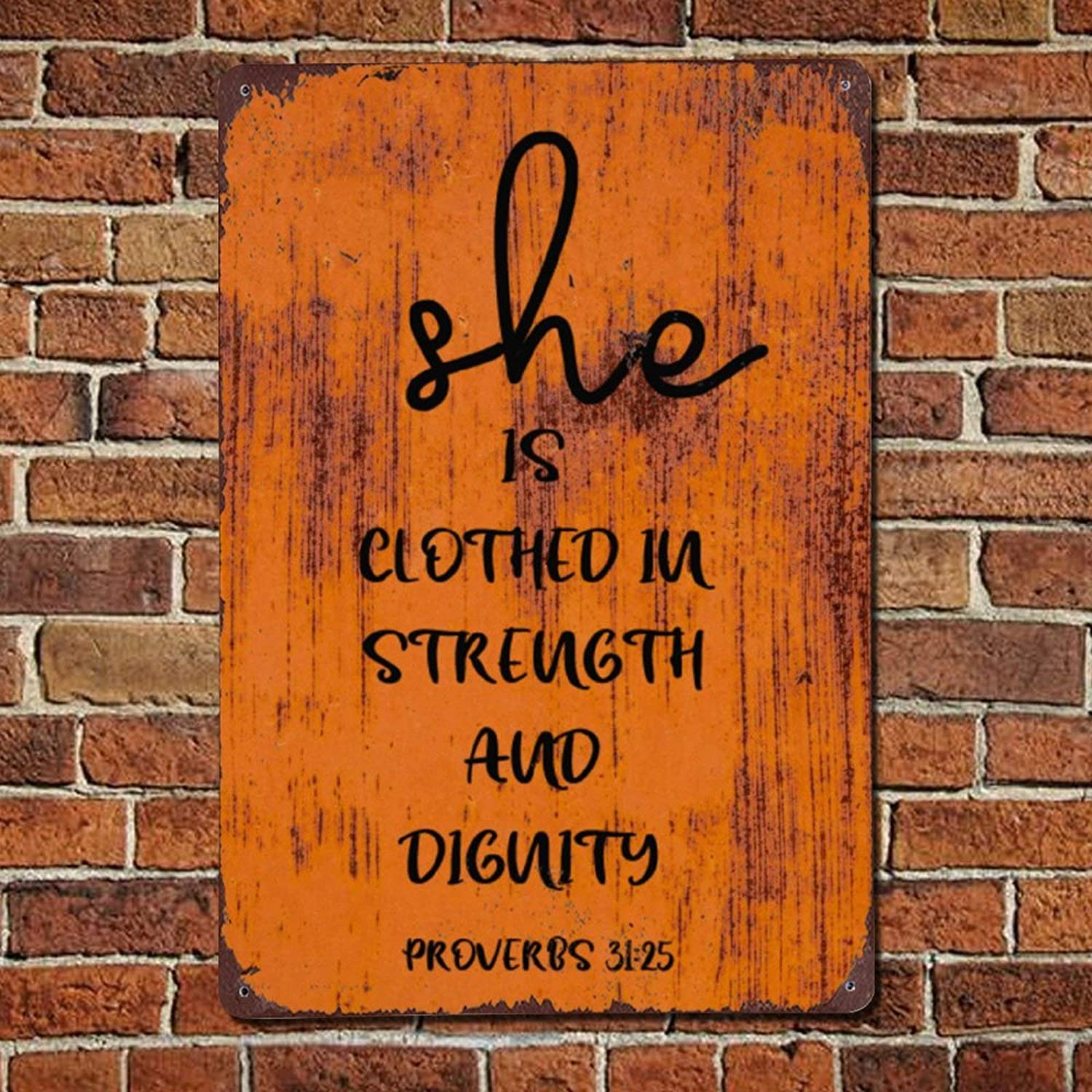 43LenaJon She is Clothed in Strength Vintage Quote Metal Sign,Retro Saying Words Sign,Rustic Inspirational Quotes Bar Men Cave Garden Wall Art,Farmhouse Aluminum Sign,Home Decor