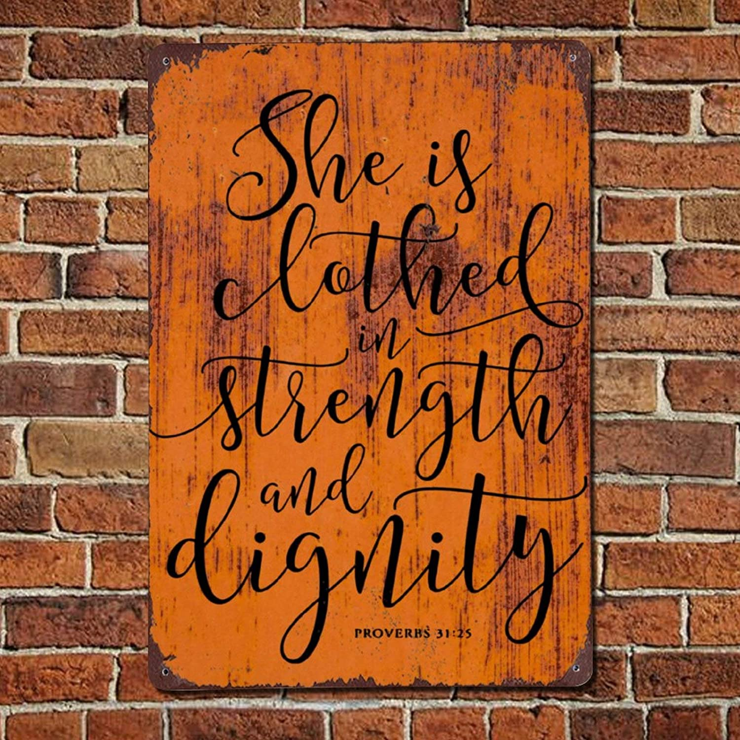 43LenaJon She is Clothed Strength and Dignity Vintage Quote Metal Sign,Retro Saying Words Sign,Rustic Inspirational Quotes Bar Men Cave Garden Wall Art,Farmhouse Aluminum Sign,Home Decor