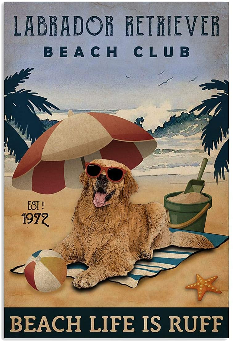 Go Happiness Vintage Beach Club is Ruff Labrador Retriever Poster Gift for Women Men On Birthday Xmas Art Print Decor 11