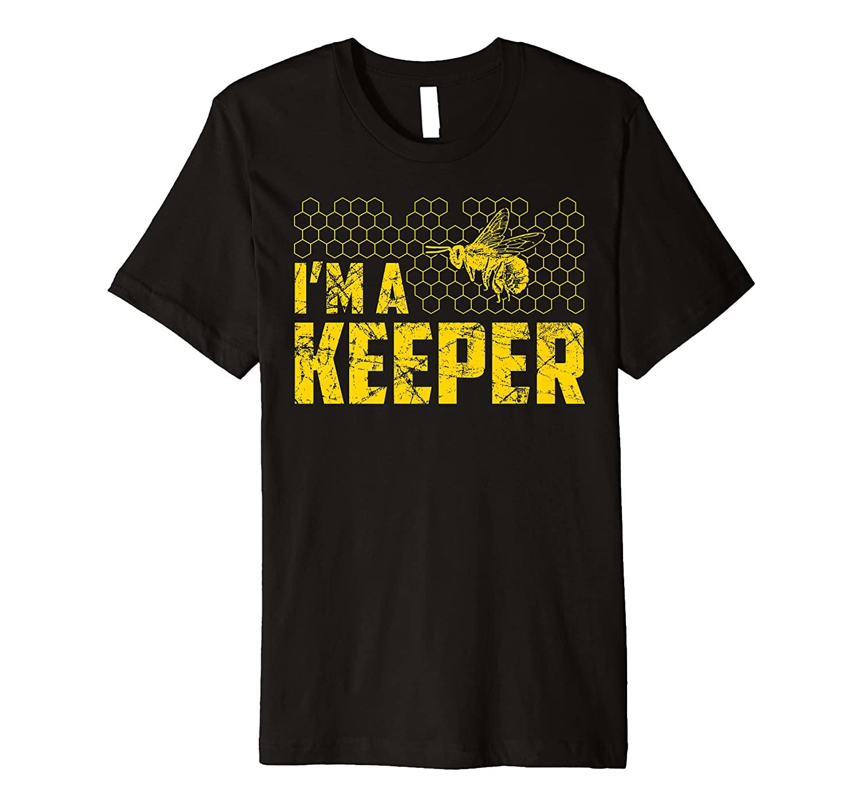 I'm A Beekeeper Lover Funny Beekeeping Honey Gift Novelty Premium T-Shirt