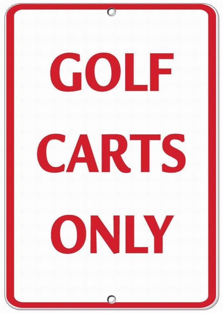 BNIST Golf Carts Only Activity Golf Vintage Metal Old Tin Sign Warning New Sign Plaque Poster Wall Retro Art Sign use Anywhere 20X30cm