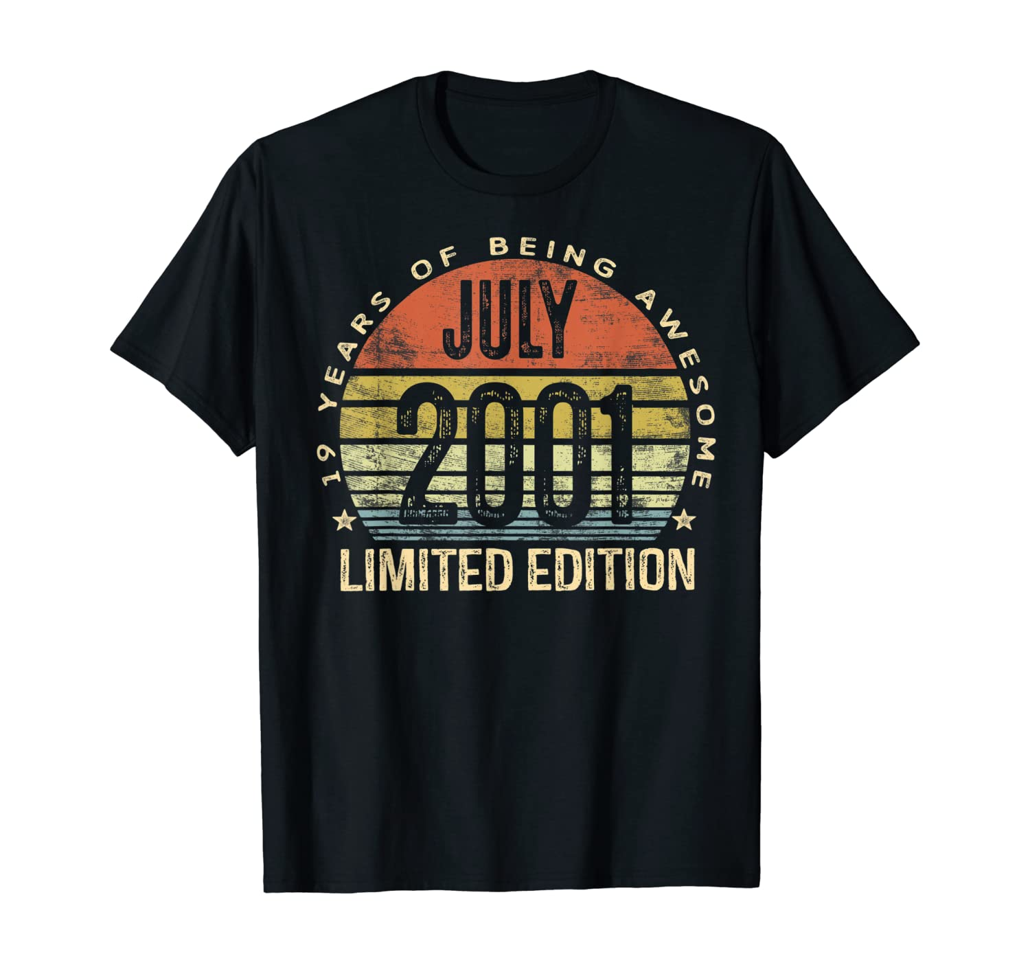July 2001 Limited Edition 19th Birthday 19 Year Old Gift T-Shirt