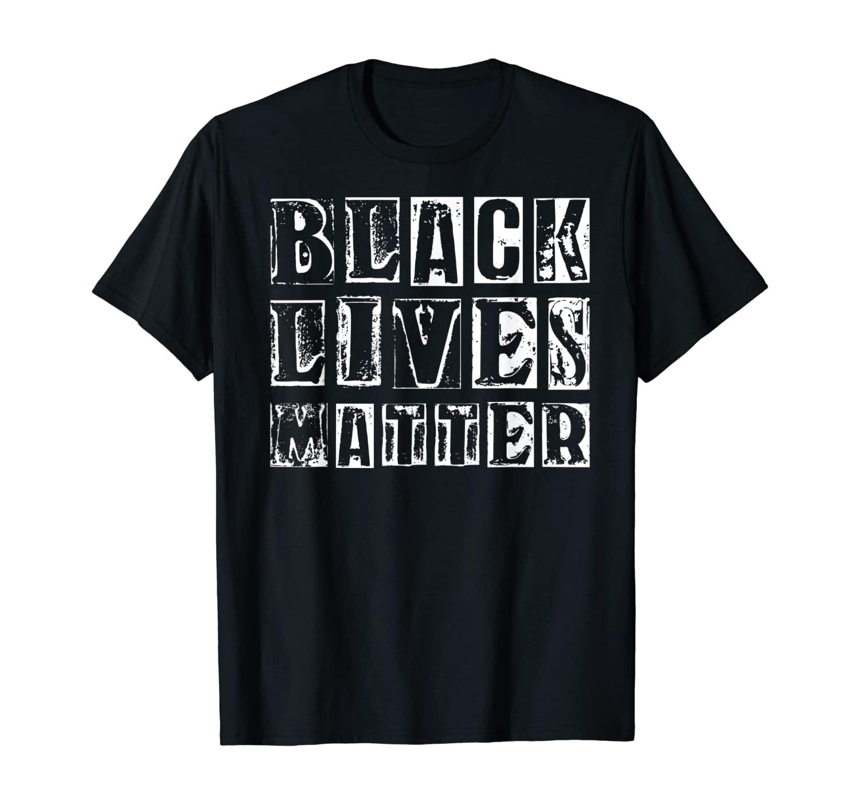 Black Lives Matter BLM T-Shirt