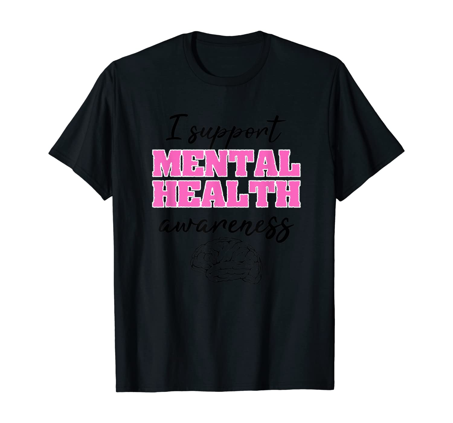 Therapist Gift I Support Mental Health Awareness T-Shirt