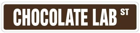 Chocolate LAB Street Sign Dog pet Labrador Novelty Purebred | Indoor/Outdoor | 18