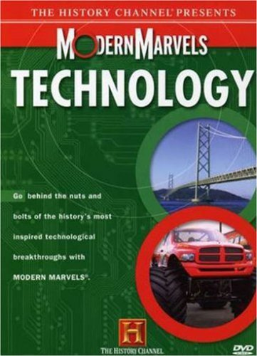 The History Channel Presents Modern Marvels: Technology