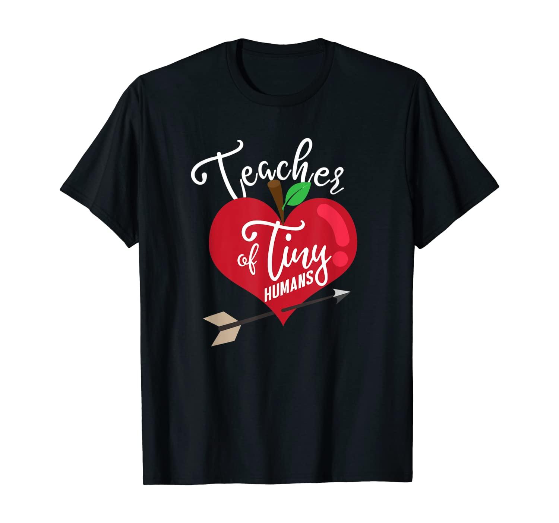 Teacher Of Tiny Humans Preschool Teacher Teaching Teach Gift T-Shirt