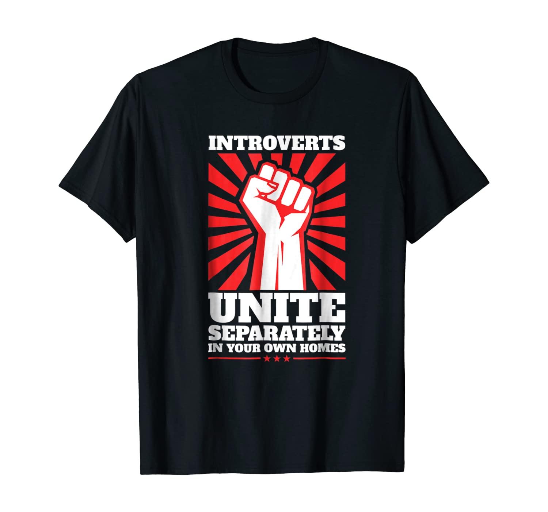Introverts Unite T Shirt Antisocial Shirt Introvert Shirt