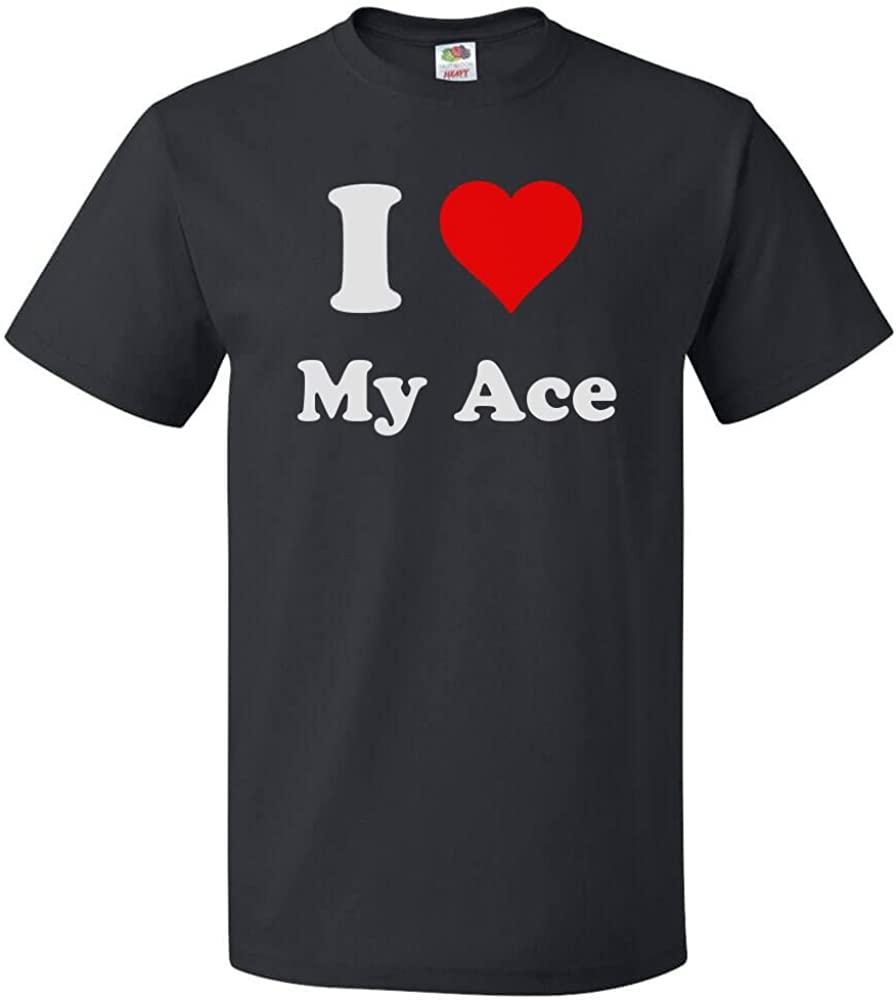 ShirtScope I Love My Ace T shirt I Heart My Ace Tee
