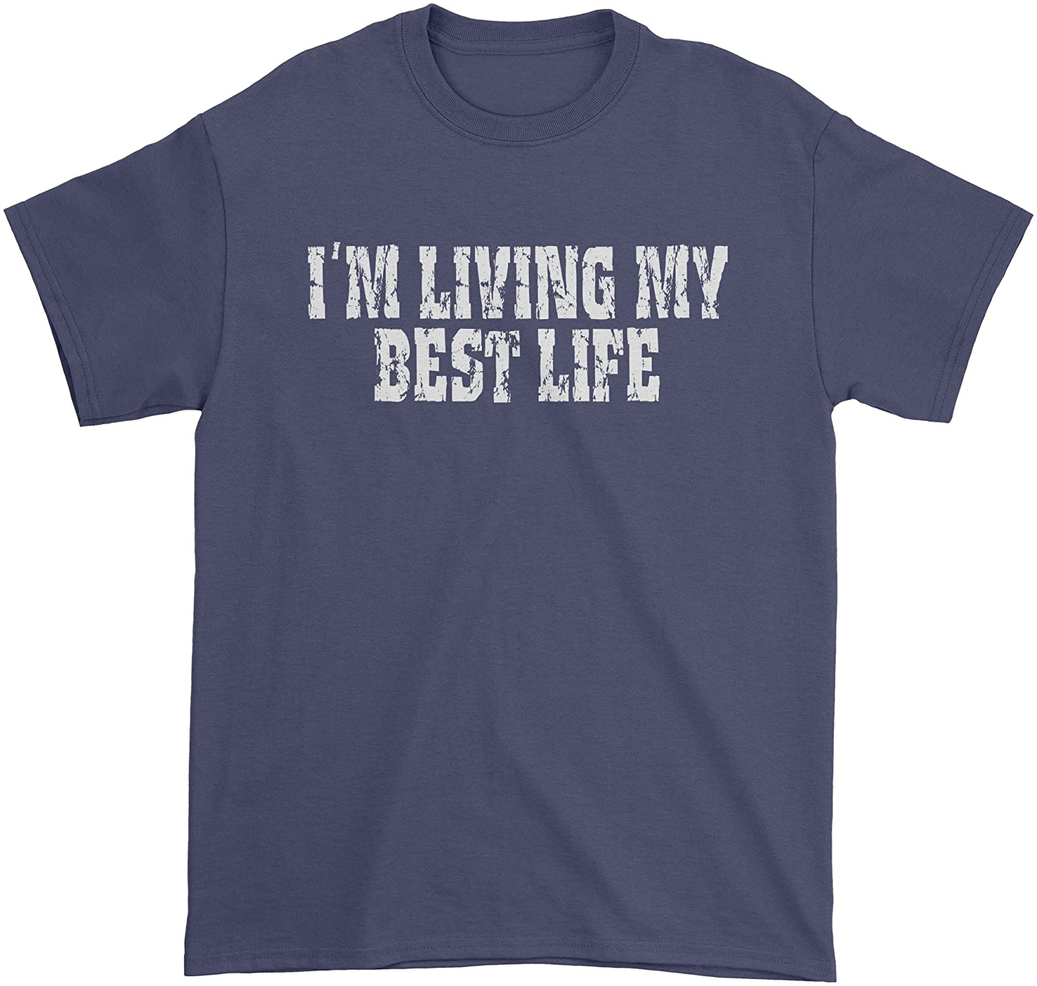 Expression Tees I'm Living My Best Life Mens T-Shirt
