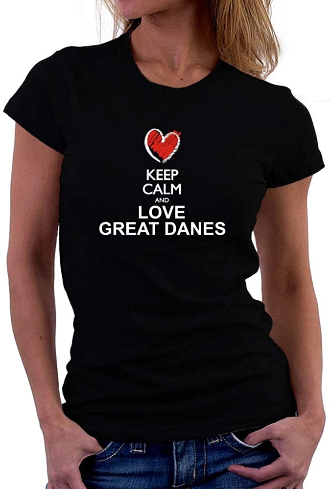 Teeburon Keep Calm and Love Great Danes Chalk Style Women T-Shirt