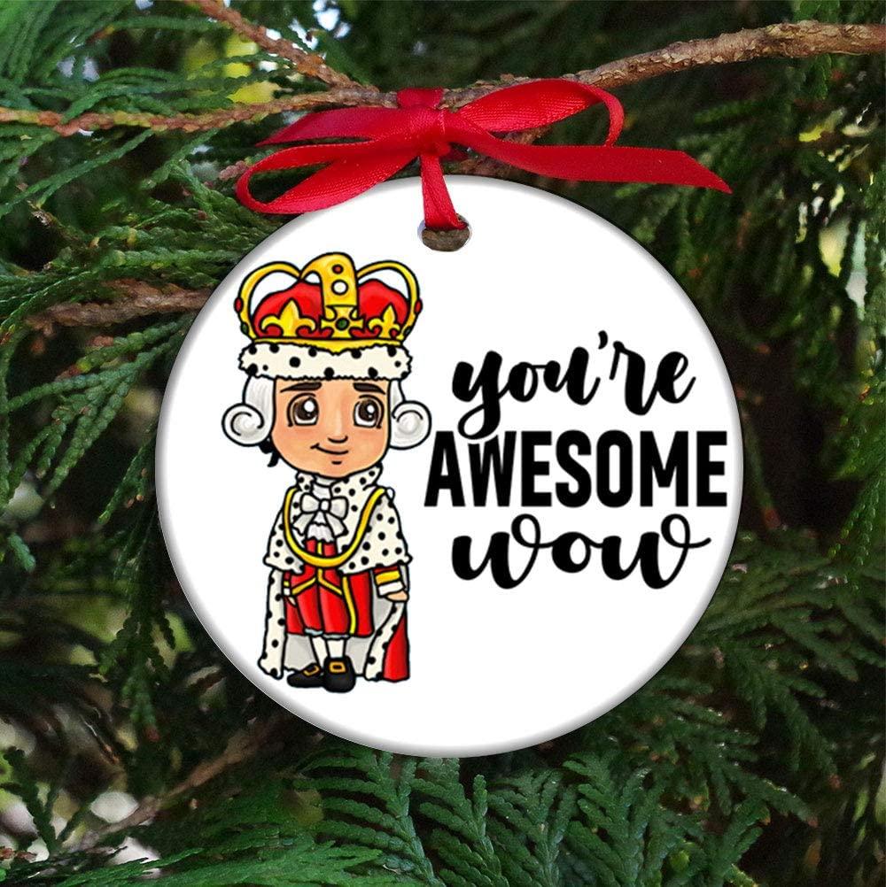 selltoxyz You're Awesome Wow King George III Hamilton Christmas Xmas Holiday Season Ornaments Decorating Kit Customized Mini Ornament for Family