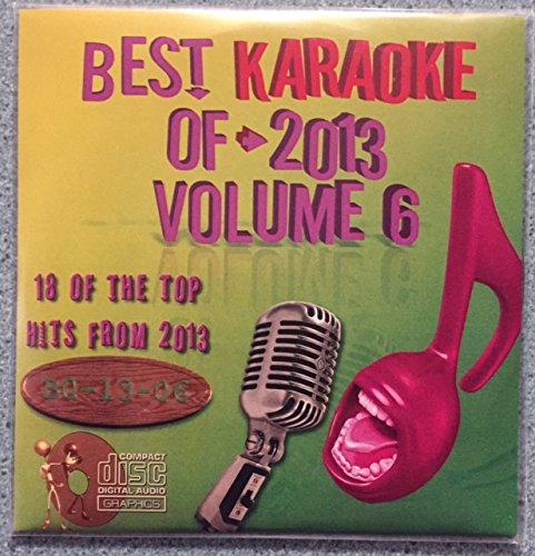 Best Of Karaoke 2013 Volume 6 CD+Graphics CDG 18 Pop & Country Tracks Miley Cyrus Ylvis Karmin Kings Of Leon One Republic Britney Spears Bruno Mars Dustin Lynch Blake Shelton Luke Bryan Kenny Chesney