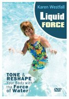 Liquid Force Water Aerobics DVD with Karen Westfall