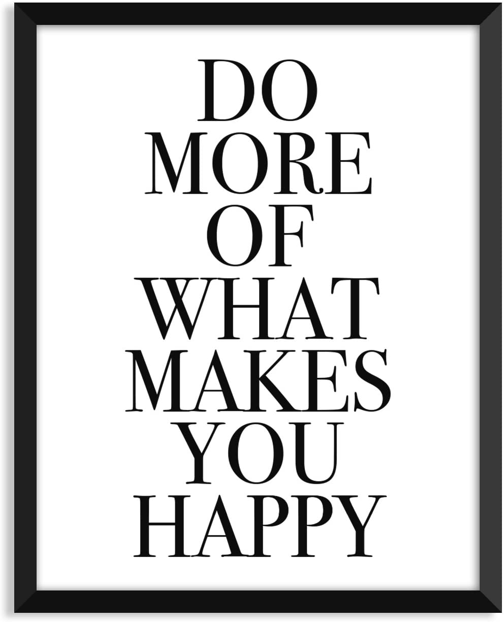 Serif Design Studios Do More of What Makes You Happy - Centered - Unframed Art Print Poster or Greeting Card