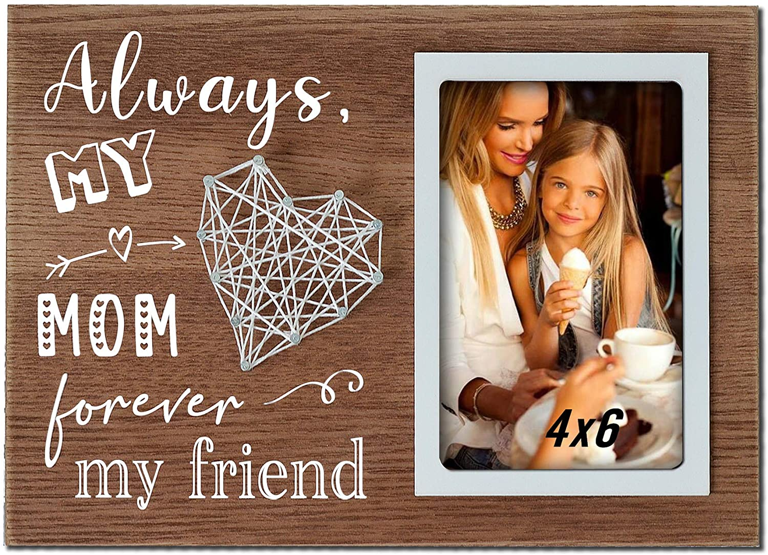 Buecasa Mom Gifts from Daughter and Son - Mother Birthday Picture Frame String Heart in Grainwood 4x6 Inches - Always My Mom Forever My Friend