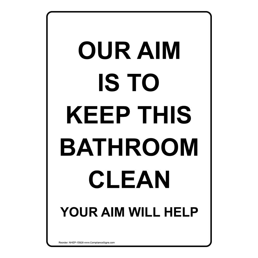 Vertical Our Aim is to Keep This Bathroom Clean Your Aim Will Help Label Decal with Symbol, 5x3.5 in. 4-Pack Vinyl for Restrooms by ComplianceSigns