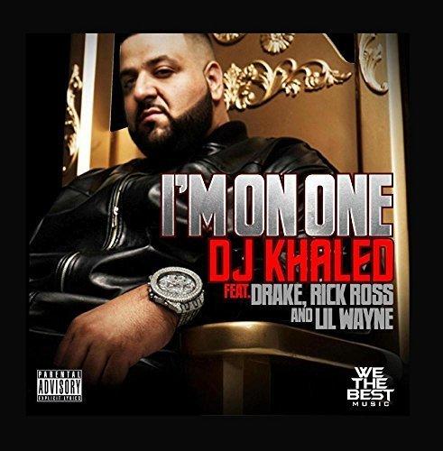 I'm on One (feat. Drake, Rick Ross & Lil Wayne) by DJ Khaled