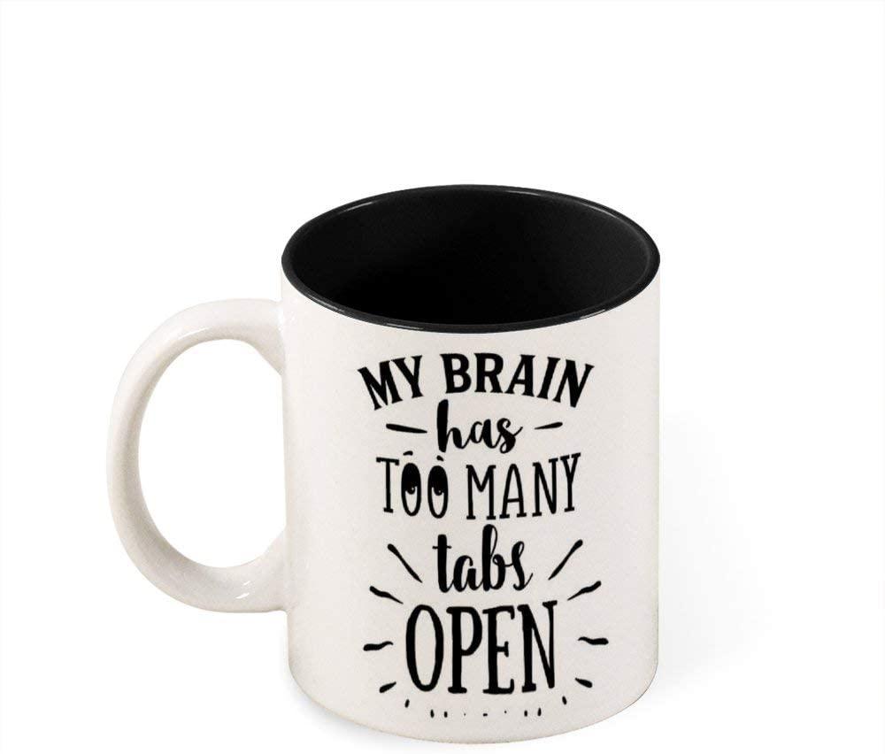 Yilooom Ceramic Coffee Mug, My Brain Has Too Many Tabs Open Quotes 11oz Two Tone Coffee Mugs
