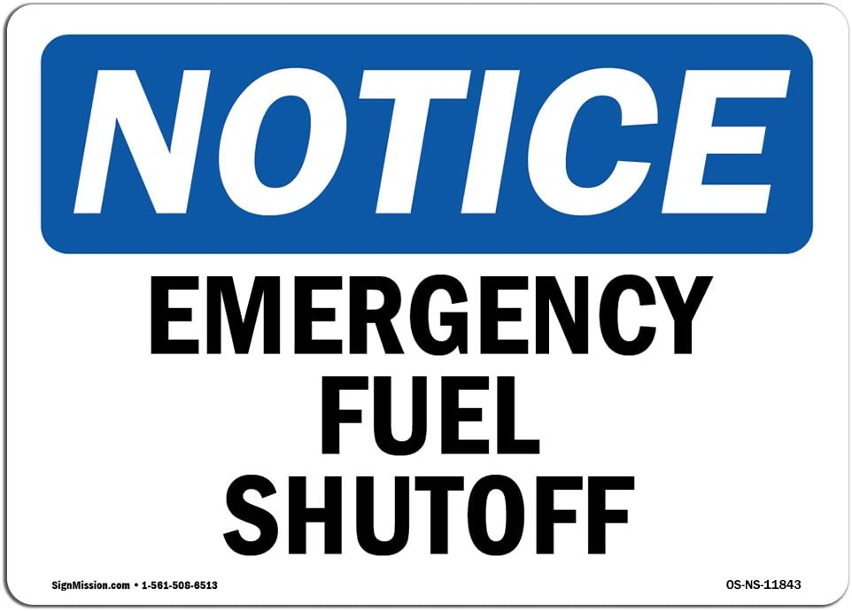 OSHA Notice Signs - Emergency Fuel Shutoff Sign | Extremely Durable Made in The USA Signs or Heavy Duty Vinyl Label Decal | Protect Your Construction Site, Warehouse, Shop Area & Business
