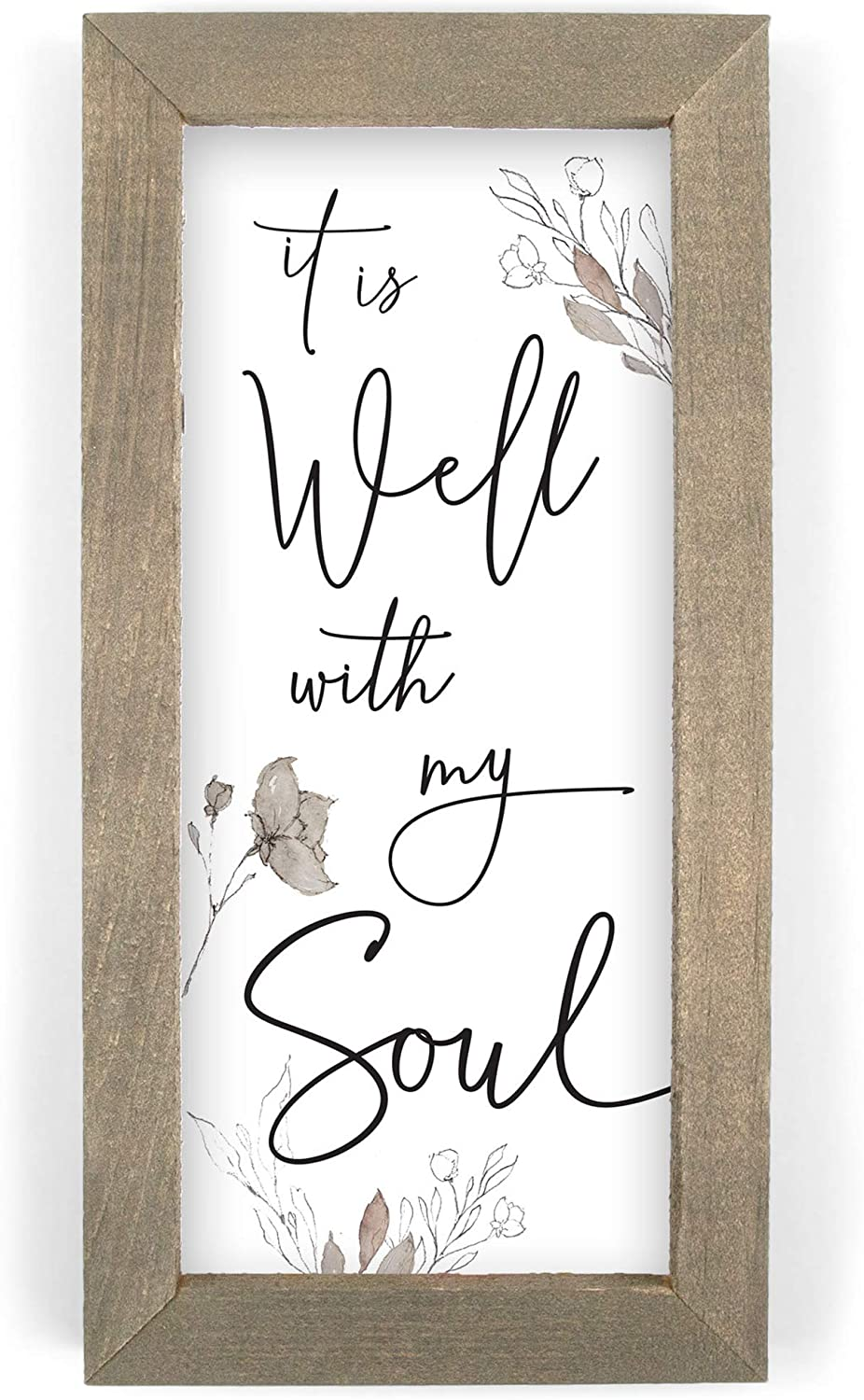 P. Graham Dunn It is Well with My Soul Floral Brown 10 x 5 Pine Wood Framed Art Plaque